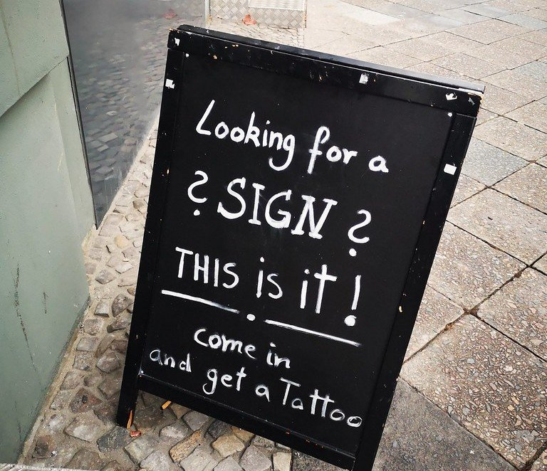 Looking for a sign? This is it!